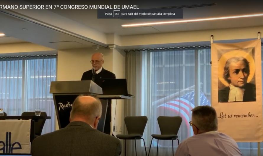 PALABRAS DEL HERMANO SUPERIOR EN VII CONGRESO UMAEL EN MINEAPOLIS